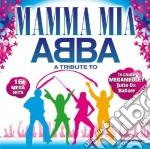Mamma Mia - A Tribute To Abba cd musicale