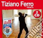 Tribute To Tiziano Ferro (2 Cd) cd musicale