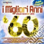 Migliori Anni Della Nostra Vita (I) 60 cd musicale