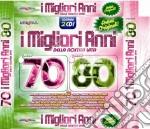 I MIGLIORI ANNI DELLA NOSTRA VITA ANNI 70/80 (RADIOITALIA ANNI '60) cd musicale di ARTISTI VARI