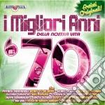 Migliori Anni Della Nostra Vita '70 (I) cd musicale