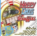Happy Days Graffiti Collection cd musicale di ARTISTI VARI