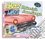 HAPPY DAYS - DRIVE IN'S LOVE SONGS (SINATRA, PLATTERS, LITTLE RICHARD...) cd musicale di ARTISTI VARI
