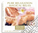 PURE RELAXATION MAGICAL RELAX cd musicale di ARTISTI VARI