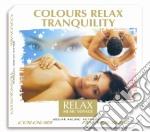 COLOURS RELAX TRANQUILITY cd musicale di ARTISTI VARI