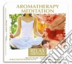 AROMATHERAPY MEDITATION cd musicale di ARTISTI VARI