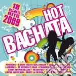 Hot Bachata 2009 cd musicale