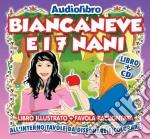 Biancaneve e i sette nani cd musicale di Artisti Vari