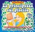Il principe sul pisello cd musicale di Artisti Vari
