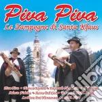 Piva Piva - Le Zampogne Di Santa Klaus cd musicale di Artisti Vari