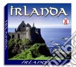 Irlanda (2 Cd) cd musicale
