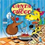 Canta Col Cuoco cd musicale