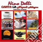 Nino Delli - Canta La Napoli Allegra cd musicale