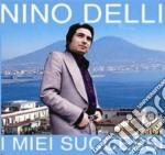 Nino Delli - I Miei Successi cd musicale