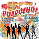 Pimpolho E I Balli Di Gruppo Latini cd musicale