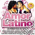 Amor Latino - Las Romanticas Del Verano cd musicale di Artisti Vari