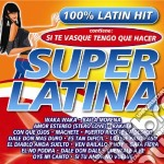 Super Latina cd musicale