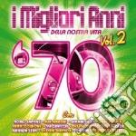 '70 vol.2 i migliori anni della nostra vita cd musicale di Artisti Vari