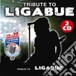 Tribute To Ligabue (2 Cd) cd musicale