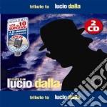 Tribute To Lucio Dalla (2 Cd) cd musicale