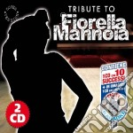 Tribute To Fiorella Mannoia (2 Cd) cd musicale