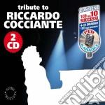 Tribute To Riccardo Cocciante (2 Cd) cd musicale