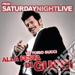 Vittorio Gucci - Alla Festa Di Gucci cd musicale