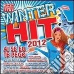 Winter hits compilation 2012 cd musicale di Artisti Vari