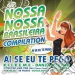 Nossa nossa brasileira compilation cd musicale di Artisti Vari