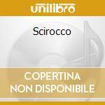 SCIROCCO cd musicale di SERENELLA