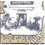 BREVA & TIVAN cd musicale di DAVIDE VAN DE SFROOS