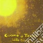 Lucilla Galeazzi - Cuore Di Terra cd musicale di GALEAZZI LUCILLA