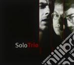 Cesari/Coen/Fassi - Solo Trio cd musicale di CESARI/COEN/FASSI