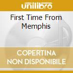 FIRST TIME FROM MEMPHIS cd musicale di JANUARY TIME