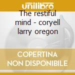 The restiful mind - coryell larry oregon cd musicale