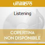 LISTENING cd musicale di LISTENING