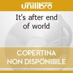 It's after end of world cd musicale