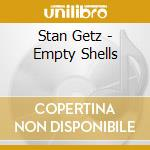 Empty shells cd musicale