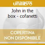 John in the box - cofanetti cd musicale
