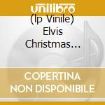 (LP VINILE) ELVIS CHRISTMAS ALBUM lp vinile di PRESLEY ELVIS