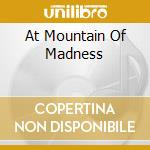 AT MOUNTAIN OF MADNESS cd musicale di BLACKFEATHER