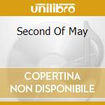 SECOND OF MAY cd musicale di MAY BLITZ