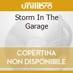 STORM IN THE GARAGE cd musicale di AA.VV.