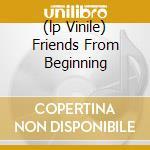 (LP VINILE) FRIENDS FROM BEGINNING lp vinile di HENDRIX/RICHARDS
