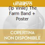 (LP VINILE) THE FARM BAND + POSTER lp vinile di FARM BAND
