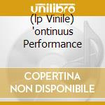 (LP VINILE) 'ONTINUUS PERFORMANCE lp vinile di STONE THE CROWS
