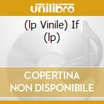 (LP VINILE) IF (LP) lp vinile di IF