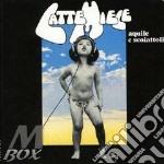 AQUILE E SCOIATTOLI cd musicale di LATTE E MIELE