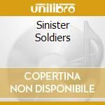 SINISTER SOLDIERS cd musicale di SORCERY