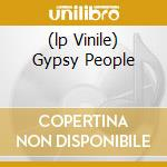 (LP VINILE) GYPSY PEOPLE lp vinile di JAN & LORRAINE
